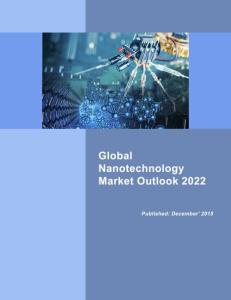 Global 041316 global_nanotechnology_market_outlook_2022